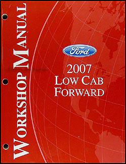2007 Ford Low Cab Forward Shop Manual Original