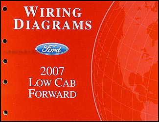 2007 Ford Low Cab Forward Truck Wiring Diagram Manual Original
