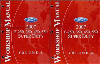 2007 Ford Super Duty F-250-550 Repair Manual Original 2 Volume Set