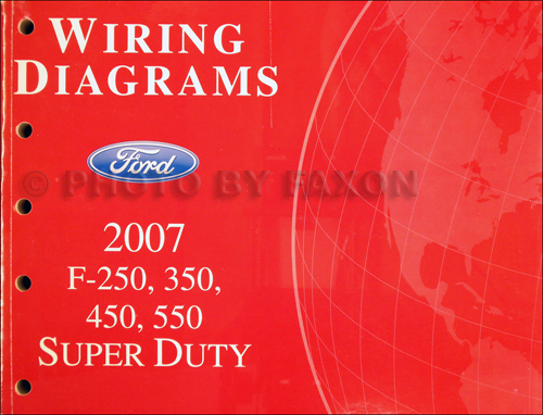 2007 ford f250 f550 super dutytruck wiring diagram manual original  ford super duty truck wiring diagrams #3