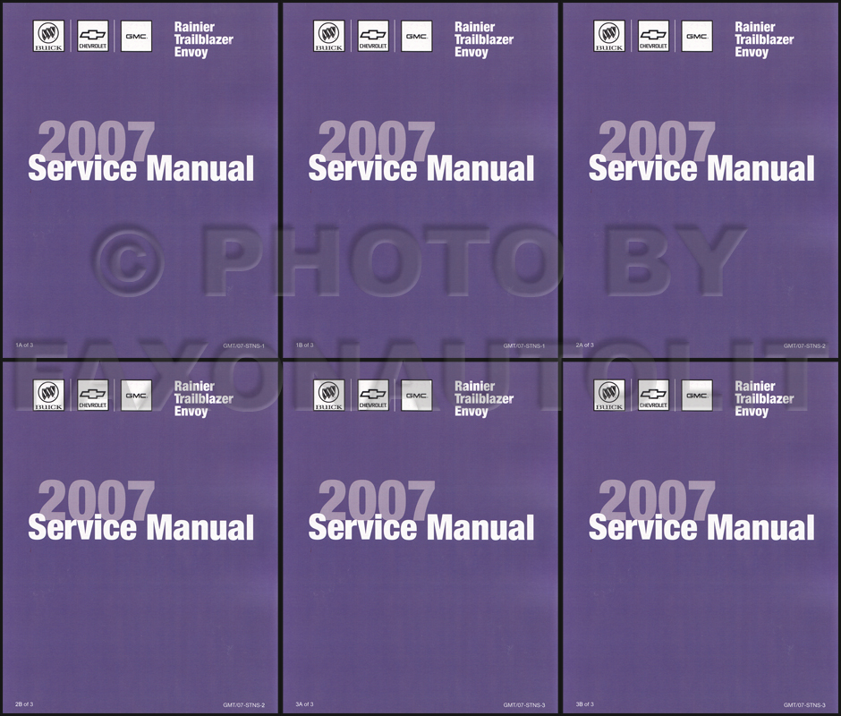 2007 Rainier Trailblazer Envoy Repair Shop Manual Factory Reprint 6 Book 3 Volume Set
