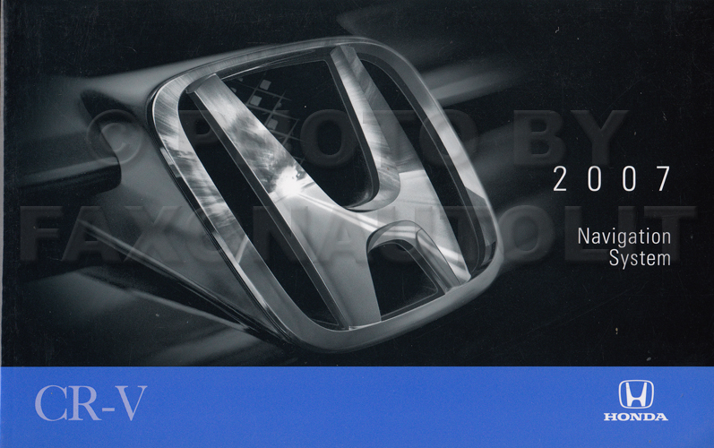 2007 Honda CR-V Navigation System Owners Manual Original