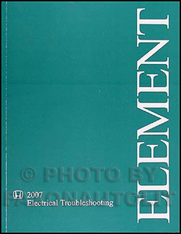2007 Honda Element Electrical Troubleshooting Manual Original