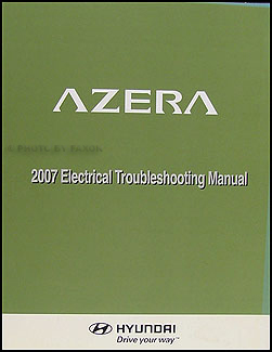 2007 Hyundai Azera Electrical Troubleshooting Manual Original