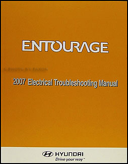 2007 Hyundai Entourage Electrical Troubleshooting Manual Original