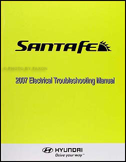 2007 Hyundai Santa Fe Electrical Troubleshooting Manual Factory Reprint