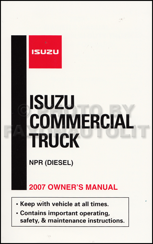 2007 Isuzu NPR Diesel Truck Owner's Manual Original