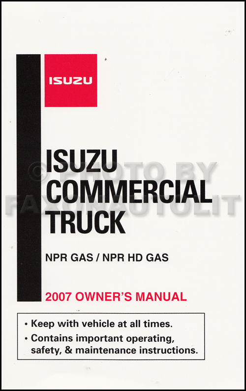 2007 Isuzu NPR/NPR-HD Gas Truck Owner's Manual Original