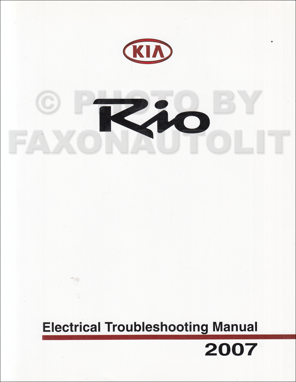 2007 Kia Rio Electrical Troubleshooting Manual Original
