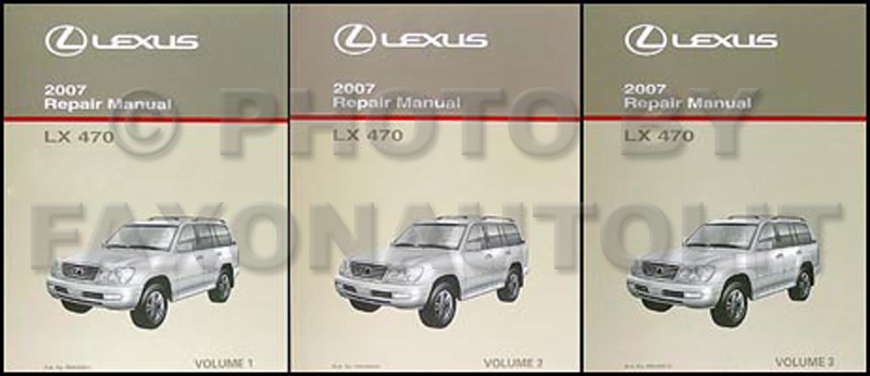 2007 Lexus LX 470 Repair Manual Original 3 Volume Set