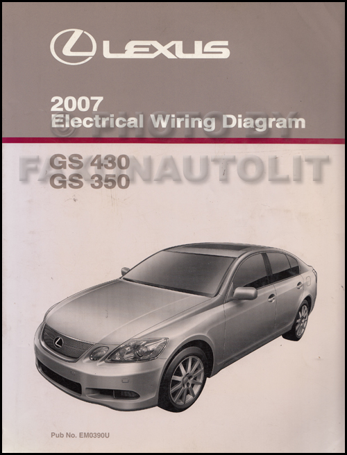 2007 lexus gs 430 350 wiring diagram manual original