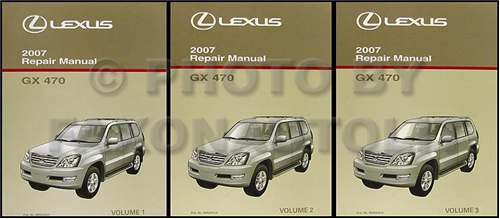 2007 Lexus GX 470 Repair Manual Original Volumes 1 & 2 of 3 Volume Set