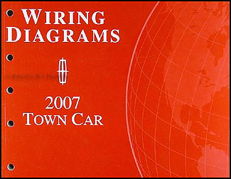 2007 Lincoln Town Car Original Wiring DiagramsFaxon Auto Literature