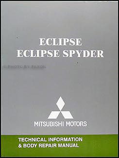2007-2012 Mitsubishi Eclipse & Spyder Body Manual Original
