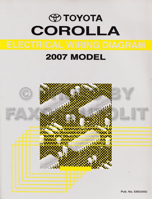 2007 Toyota Corolla Wiring Diagram Manual Original | 2007 Toyota Wiring Diagrams |  | Faxon Auto Literature
