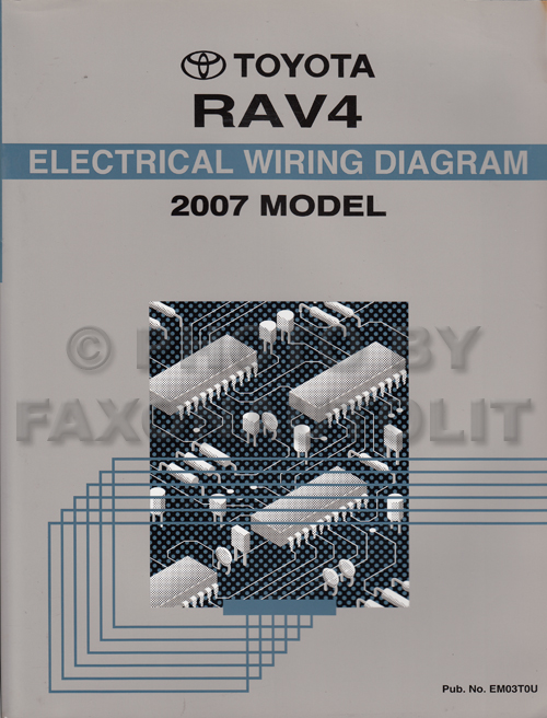 2007 toyota rav4 wiring diagram manual original rh faxonautoliterature com