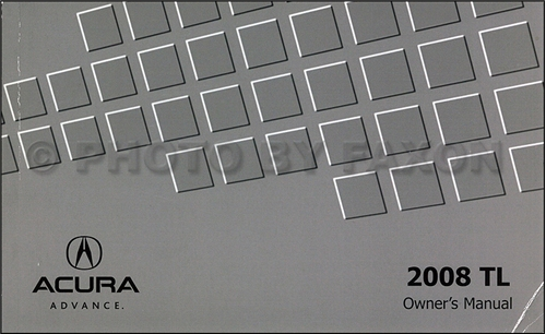 2008 Acura TL Owners Manual Original