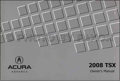 2008 Acura TSX Owners Manual Original