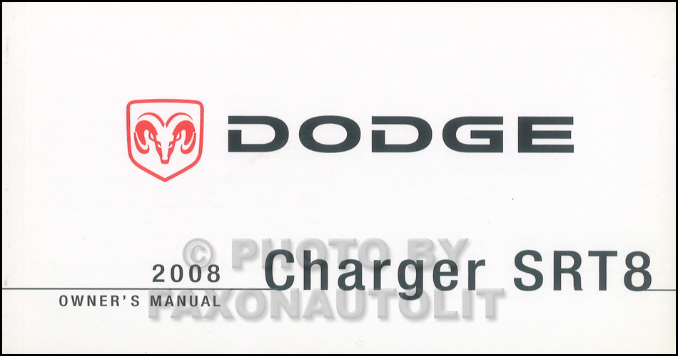 2008 Dodge Charger SRT8 Owner's Manual Original