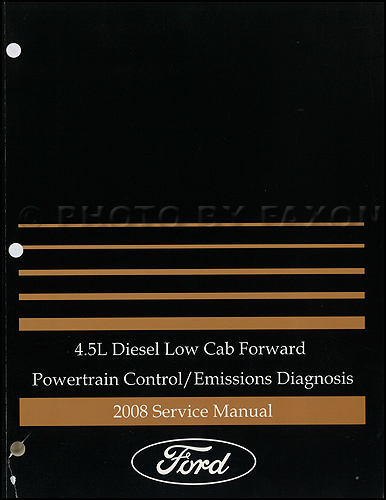 2008 Ford Low Cab Forward 4.5L Diesel Engine Emissions Diagnosis Manual Original