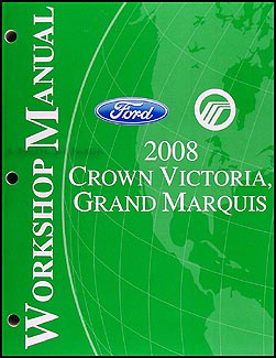 2008 Crown Victoria & Grand Marquis Shop Manual Original