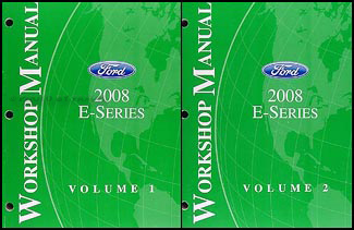 2008 Ford Econoline Van & Club Wagon Repair Shop Manual Original 2 Vol Set