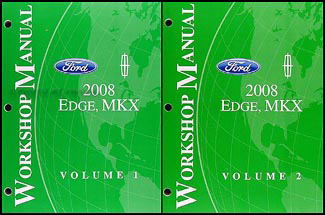 2008 Ford Edge and Lincoln MKX Repair Manual 2 Volume Set Original