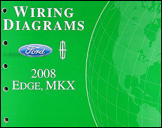 2008 Ford Edge/Lincoln MKX Wiring Diagram Manual Original