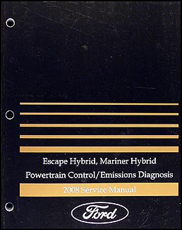2008 Escape Hybrid/Mariner Hybrid Engine & Emissions Diagnosis Manual