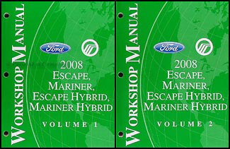 2008 Escape & Mariner Repair Manual Original Set for both Gas & Hybrid