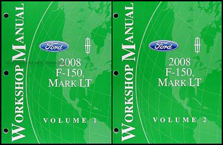 2008 Ford F-150 & Lincoln Mark LT Repair Manual 2 Volume Set Original