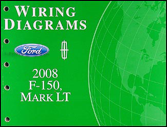 2008 Ford F-150 & Lincoln Mark LT Wiring Diagram Manual Original