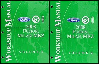 2008 Fusion, Milan, MKZ Repair Manual 2 Volume Set Original