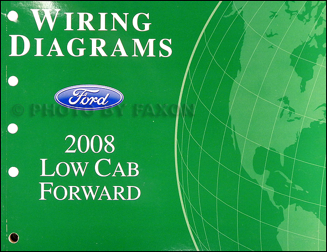 2008 Ford Low Cab Forward LCF Truck Wiring Diagram Manual Original