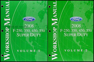2008 Ford Super Duty F-250-550 Repair Manual Original 2 Volume Set