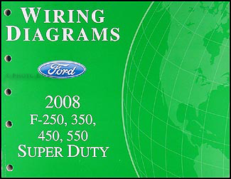 2008 ford f 250 thru 550 super duty wiring diagram manual. Black Bedroom Furniture Sets. Home Design Ideas