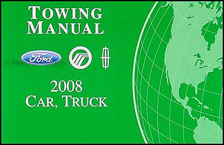 2008 Ford, Lincoln, Mercury Towing Manual Original
