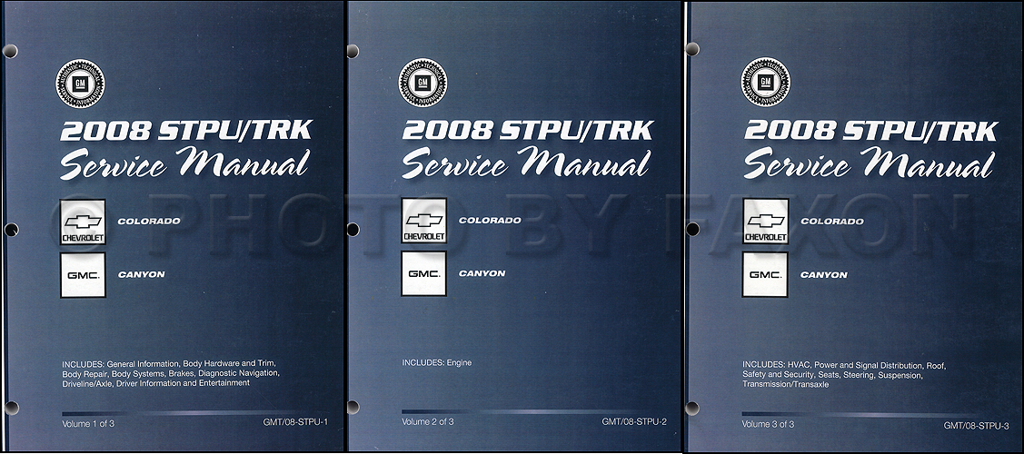 2008 Colorado and Canyon Repair Shop Manual Original 3 Volume Set
