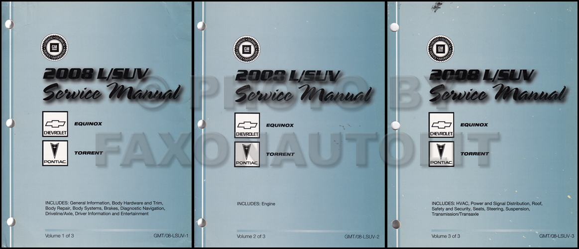 2008 Chevrolet Equinox Pontiac Torrent Repair Shop Manual Original set of 3