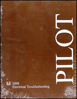 2008 Honda Pilot Electrical Troubleshooting Manual Original