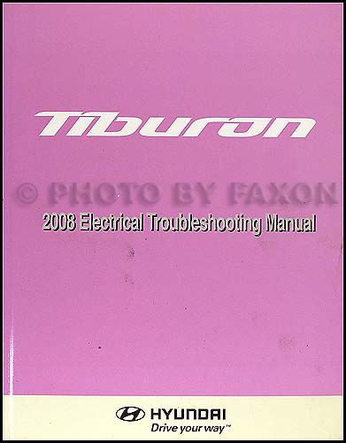 2008 Hyundai Tiburon Electrical Troubleshooting Manual Original