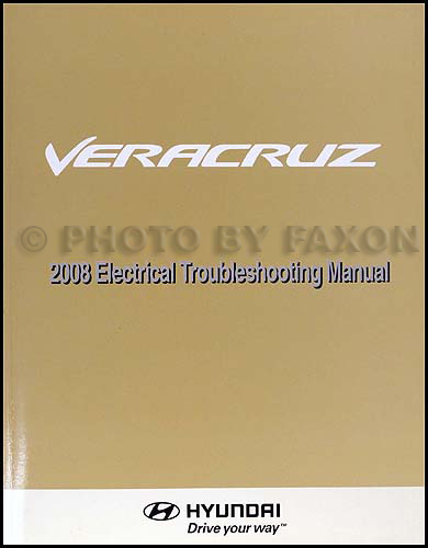 2008 Hyundai Veracruz Electrical Troubleshooting Manual Original