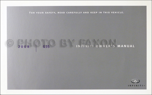 2008 Infiniti G35 Sedan Owner's Manual Original