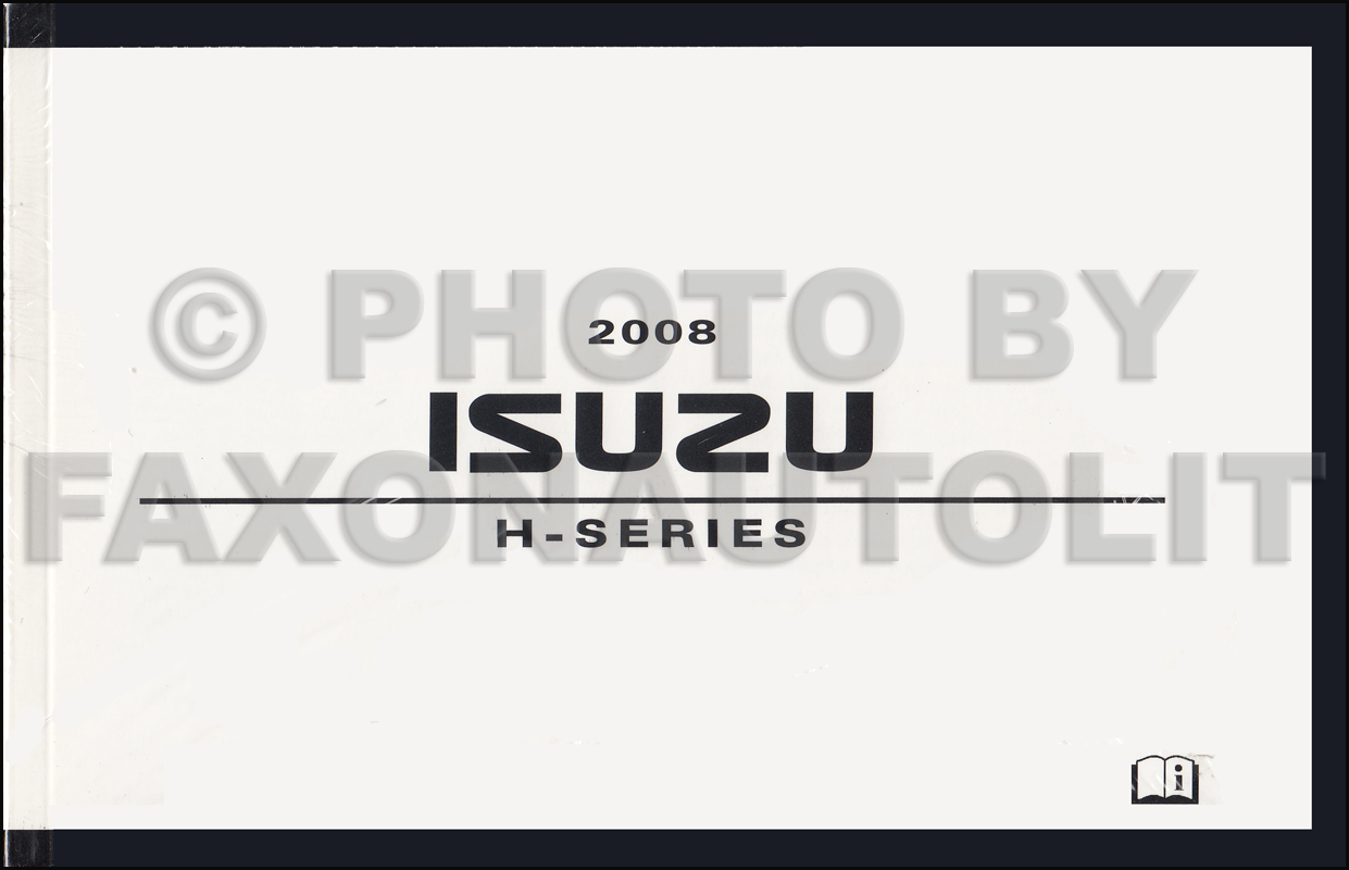 2008 Isuzu H-Series Owner's Manual Original HTR HVR