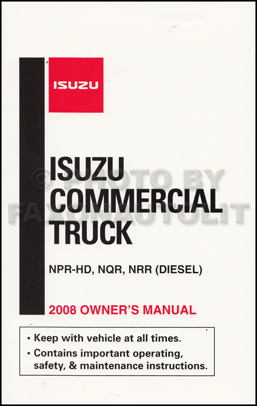 2008 Isuzu NPR-HD Diesel, NQR, NRR Owner's Manual Original