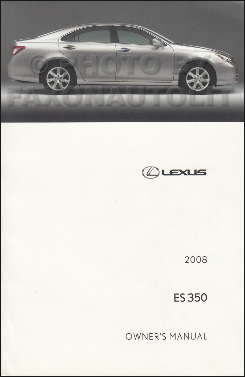 2008 Lexus ES 350 Owners Manual Original