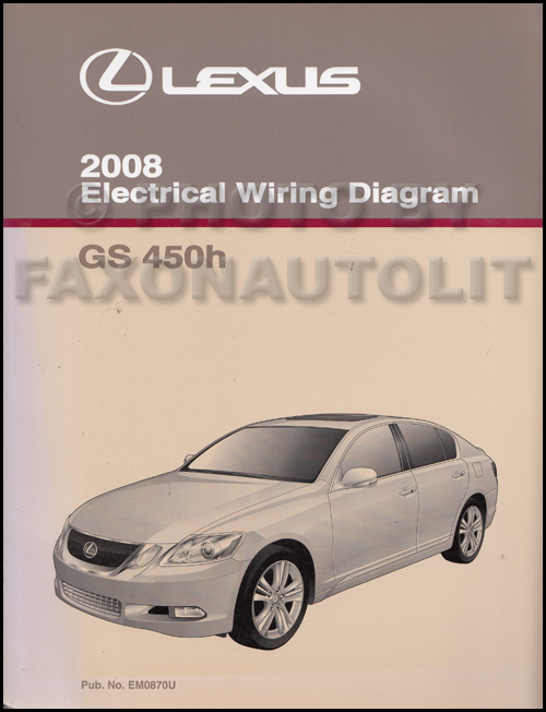2008 Lexus GS 450H Wiring Diagram Manual Original