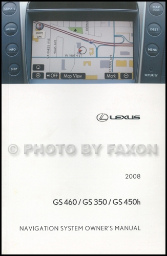2008 Lexus GS 460/350/450H Navigation System Owners Manual Original
