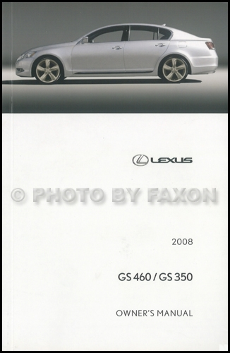 2008 Lexus GS 460 GS 350 Owners Manual Original