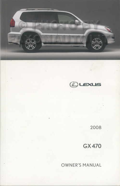 2008 Lexus GX 470 Owner's Manual Original